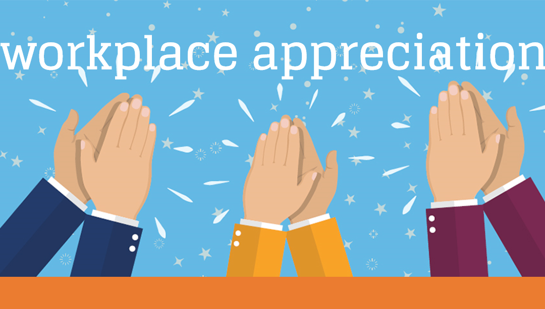 Appreciation in the Workplace
