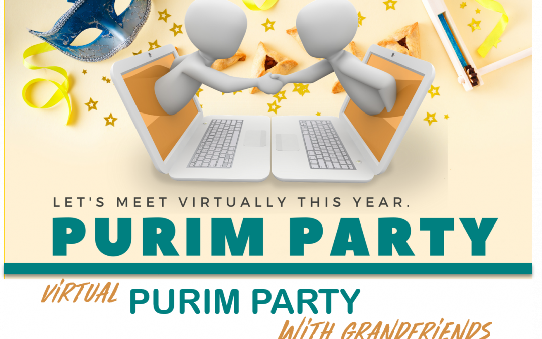 Purim With Grand-friends – Lets Go Virtual